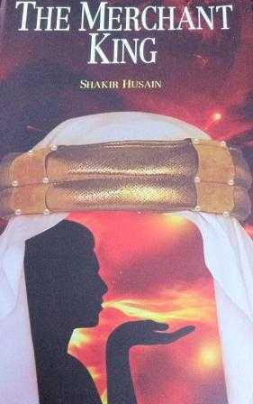 The Merchant King by Shakir Hussain-fnbworld